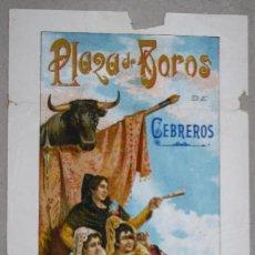 Tauromaquia: CARTEL PLAZA DE TOROS CEBREROS. AVILA. AÑO 1914. Lote 63000828