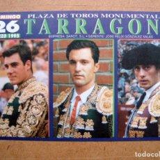 Tauromaquia: TAUROMAQUIA - POSTAL TAURINA, FOLLETO PROGRAMA, PLAZA TOROS TARRAGONA 1995. Lote 63135340