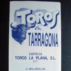 Tauromaquia: TAUROMAQUIA, FOLLETO PROGRAMA ABONOS TEMPORADA 1990 PLAZA TOROS TARRAGONA. Lote 64803579