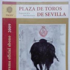 Tauromaquia: PLAZA DE TOROS DE SEVILLA, PROGRAMA OFICIAL DE LA TEMPORADA 2009 TEMPORADA 2009. . Lote 66137474