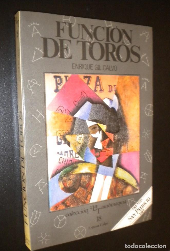 FUNCION DE TOROS / ENRIQUE GIL CALVO (Coleccionismos - Tauromaquia)