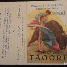 Tauromaquia: PROGRAMA.FESTEJOS MALAGA.CORRIDAS TOROS.1968.TAGORE.MONAGUILLO.PALOMO LINARES.CURRO ROMERO.ORDOÑEZ.. Lote 67202049