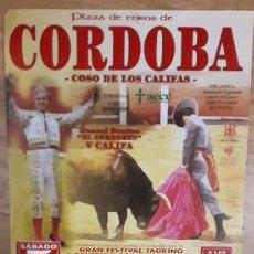 Tauromaquia: CARTEL TOROS CÓRDOBA ULTIMO FESTEJO A PÚBLICO DEL CORDOBES CON 80 AÑOS. Lote 67466613