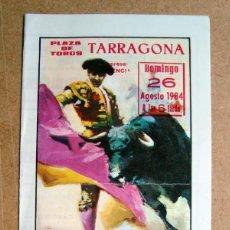 Tauromaquia: FOLLETO PROGRAMA PLAZA TOROS TARRAGONA 1984 - CAMPUZANO, ESPLA, EL BAYAS. Lote 67668273
