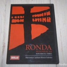 Tauromaquia: CD RONDA 50 GOYESCAS - SOÑANDO EL TOREO - ALTERNATIVA CAYETANO RIVERA ORDOÑEZ. Lote 68698085