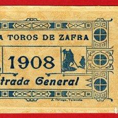Tauromaquia: ANTIGUA ENTRADA TOROS, PLAZA DE ZAFRA BADAJOZ , 1908 ,ORIGINAL , ET 2493. Lote 68865137