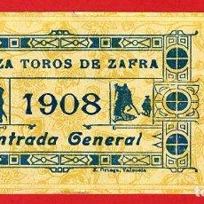 Tauromaquia: ANTIGUA ENTRADA TOROS, PLAZA DE ZAFRA BADAJOZ , 1908 ,ORIGINAL , ET 2496. Lote 68865657