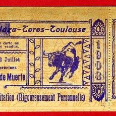 Tauromaquia: ANTIGUA ENTRADA TOROS, PLAZA DE TOULOUSE FRANCIA , 1908 ,ORIGINAL , ET 2500. Lote 68866017