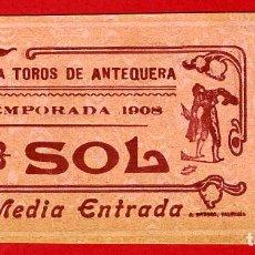 Tauromaquia: ANTIGUA ENTRADA TOROS, PLAZA DE ANTEQUERA MALAGA , 1908 ,ORIGINAL , ET 2507. Lote 68866665
