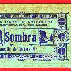 Tauromaquia: ANTIGUA ENTRADA TOROS, PLAZA DE ANTEQUERA MALAGA , 1908 ,ORIGINAL , ET 2512. Lote 68866945