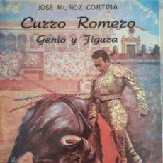 Tauromaquia: LIBRO CURRO ROMERO DE JOSE MUÑOZ CORTINA. Lote 71040261