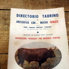 Tauromaquia: DIRECTORIO TAURINO Y ANÉCDOTAS ... CON MUCHO TOMATE. CARMONA GONZÁLEZ (ANGEL) ,CAMISERO,. Lote 72188311