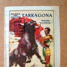 Tauromaquia: FOLLETO, PROGRAMA PLAZA TOROS TARRAGONA - CAMPUZANO, MANILI, PEDRO CASTILLO. Lote 72765659