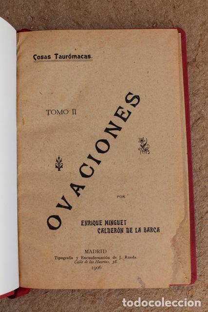 OVACIONES. (COSAS TAURÓMACAS. TOMO II.) MINGUET CALDERÓN DE LA BARCA (ENRIQUE) (Coleccionismo - Tauromaquia)