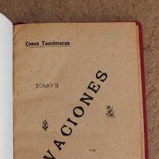 Tauromaquia: OVACIONES. (COSAS TAURÓMACAS. TOMO II.) MINGUET CALDERÓN DE LA BARCA (ENRIQUE). Lote 73316175