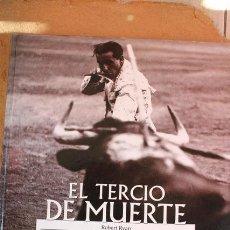 Tauromaquia: EL TERCIO DE MUERTE. ARTE DE TOREAR. RYAN (ROBERT) MADRID, ESPASA, 2000.. Lote 73327623