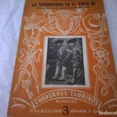 Tauromaquia: LA TAUROMAQUIA EN EL SIGLO XX NUMERO 3. Lote 74473063