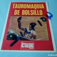 Tauromaquia: TAUROMAQUIA DE BOLSILLO - LA ACTUALIDAD COMPLETA, MENOS LA Nº 31. Lote 75861415
