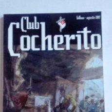Tauromaquia: CLUB COCHERITO REVISTA AGOSTO 2007. Lote 76527795
