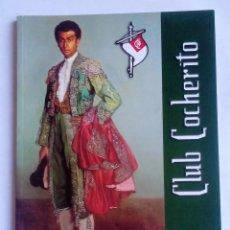 Tauromaquia: CLUB COCHERITO REVISTA AGOSTO 2003. Lote 76528259
