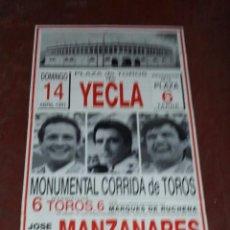 Tauromaquia: CARTEL PLAZA DE TOROS DE YECLA. 1991. MANZANARES, ORTEGA CANO Y ESPARTACO. 168 X 80 CM. Lote 77692109