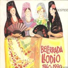 Tauromaquia: LIBRO, BECERRADA LLODIO 1940-1990. LAUDIO. TOROS. AÑO 1990. CAJA VITAL. Lote 78028465
