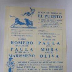 Tauromaquia: PLAZA DE TOROS DE EL PUERTO. II FERIA VALDELAGRANA. 1986. CURRO ROMERO, MARISMEÑO, MORA, OLIVA.. Lote 78215777