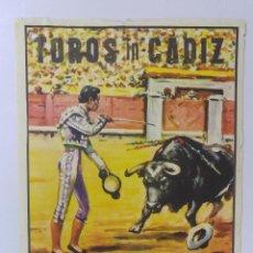Tauromaquia: CARTEL DE TOROS IN CADIZ. MANOLO GONZALEZ, CESAR GIRON, PACO CAMINO. MARQUIS OF DOMECQ.. Lote 78494021