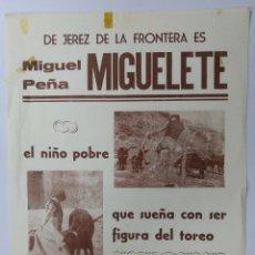 Tauromaquia: CARTEL DE TOROS. MIGUEL PEÑA MIGUELETE. SUEÑA CON SER FIGURA DEL TOREO. 50X35 CM. Lote 78506549