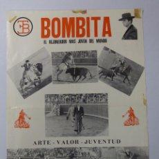 Tauromaquia: CARTEL DE TOROS. BOMBITA. EL REJONEADOR MAS JOVEN DEL MUNDO. ARTE-VALOR Y JUVENTUD. Lote 78515877