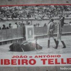 Tauromaquia: CARTEL DE TOROS. JOÂO E ANTÓNIO. RIBEIRO TELLES. 70 X 100CM. Lote 78822925