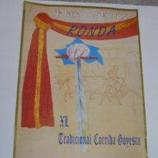 Tauromaquia: CARTEL PLAZA DE TOROS DE RONDA. 1996. XL TRADICIONAL CORRIDA GOYESCA. PICADORES, GOYESCA, REJONES. Lote 79013505