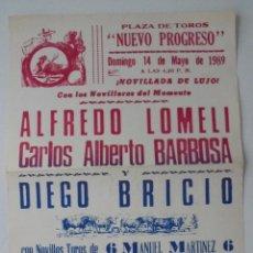 Tauromaquia: CARTEL PLAZA DE TOROS NUEVO PROGRESO. 1989. ALFREDO LOMELI, CARLOS ALBERTO BARBOSA Y DIEGO BRICIO. Lote 79098233