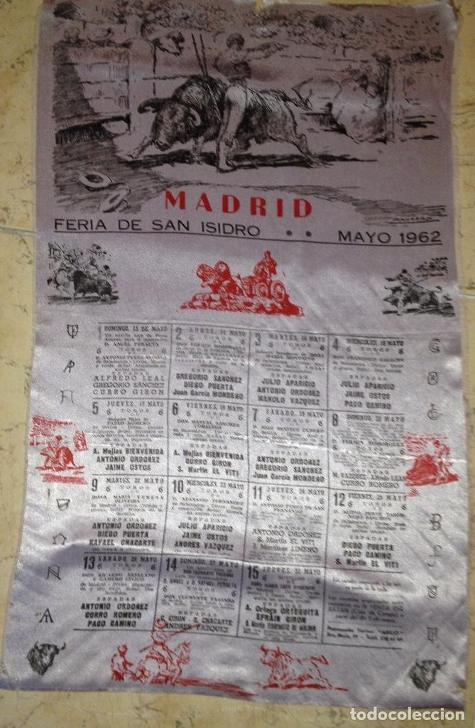 CARTEL DE TOROS FERIA SAN ISIDRO 1962 SEDA (Coleccionismo - Tauromaquia)