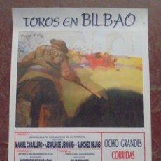 Tauromaquia: CARTEL TOROS EN BILBAO. 1990. MORENITO DE MARACAY, TOMAS CAMPUZANO, EL SORO, JULIO ROBLES,.... Lote 79768265