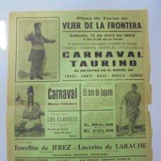Tauromaquia: CARTEL. PLAZA DE TOROS VEJER DE LA FRONTERA. 1969. CARNAVAL TAURINO. 43,3 X 31,6 CM. Lote 79849325