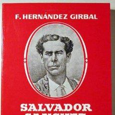 Tauromachie: HERNÁNDEZ GIRBAL, F. - SALVADOR SANCHEZ FRASCUELO (DEDICADO) - MADRID 1988. Lote 79953767