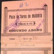 Tauromachie: ENTRADA PLAZA DE TOROS DE MADRID SEGUNDO ABONO 1932. Lote 80213689