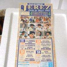 Tauromaquia: CARTEL DE TOROS EN JEREZ. MAYO 1995. BOHORQUEZ, MANZANARES, LITRI, PONCE, JESULIN, DE PAULA.. Lote 80364005