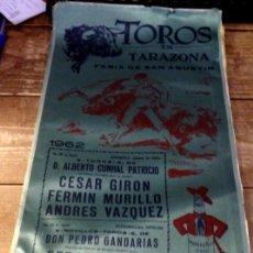 Tauromaquia: CARTEL DE TOROS EN SEDA, TARAZONA, 1962, FERIA DE SAN AGUSTIN, 24X50 CMS. Lote 80488193