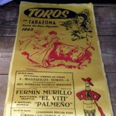 Tauromaquia: CARTEL DE TOROS EN SEDA, TARAZONA, 1963, FERIA DE SAN AGUSTIN, 24X50 CMS. Lote 80488309
