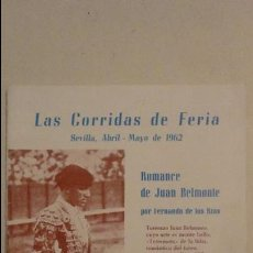 Tauromaquia: TOROS.PROGRAMA.LAS CORRIDAS DE FERIA.SEVILLA.1962.CURRO ROMERO.EL CORDOBES.EL VITI.DIEGO PUERTA.. Lote 80781058