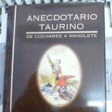 Tauromaquia: ANECDOTARIO TAURINO, DE CUCHARES A MANOLETE- LUIS NIETO MANJON EDICIONES TUTOR. Lote 82082540