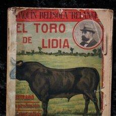 Tauromaquia: EL TORO DE LIDIA - JOAQUIN BELLSOLA (RELANCE) - 1912 - FOTOGRAFIAS - JOSÉ DE LA LOMA (DON MODESTO). Lote 83403708