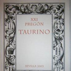 Tauromaquia: XXI PREGON TAURINO CARLOS FUENTES SEVILLA 2003 REAL MAESTRANZA DE CABALLERIA. Lote 83534948