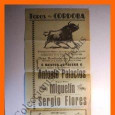 Tauromaquia: CARTEL TOROS EN CÓRDOBA - MARZO 1958 - ANTONIO PALACIOS, MIGUEL MATEO MIGUELÍN, SERGIO FLORES. Lote 86424944