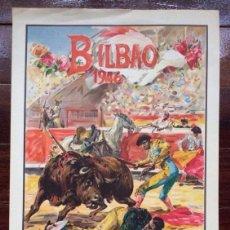 Tauromaquia: CARTEL DE TOROS DE LA PLAZA DE TOROS DE BILBAO DEL AÑO 1946,IDEAL COLECCIONISTAS . Lote 86484464
