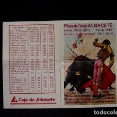 Tauromaquia: PROGRAMA PLAZA TOROS FERIA ALBACETE-LITRI-RAFI-NIÑO CAPEA-CANO-VIÑA-JOSELITO-ESPARTACO-ESPLA-AÑOS 80. Lote 86919956