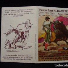 Tauromaquia: PROGRAMA PLAZA TOROS FERIA ALBACETE-LITRI-RAFI-NIÑO CAPEA-CANO-VIÑA-JOSELITO-ESPARTACO-ESPLA-AÑOS 80. Lote 86920076