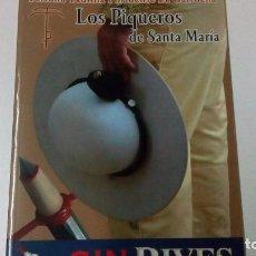 Tauromaquia: 2 LIBROS DE TOROS, LOS PIQUEROS DE SANTA MARÍA Y EL PUERTO AYER Y HOY. Lote 88034196